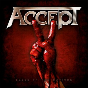 Accept альбом Blood of the Nations (Bonus Version)
