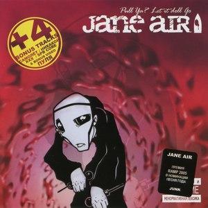 Jane Air альбом Pull Ya? Let it doll go