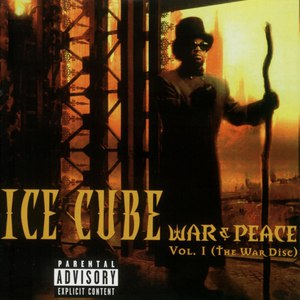 Ice Cube альбом War & Peace Vol. 1 (The War Disc)