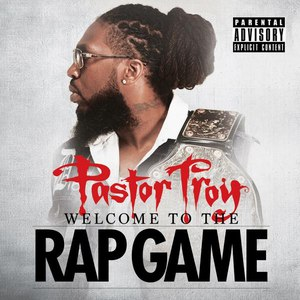 Pastor Troy альбом Welcome to the Rap Game