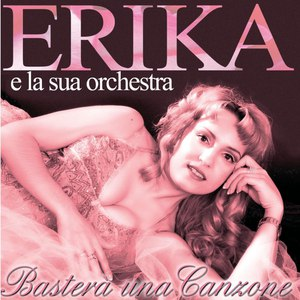 Erika альбом Basterà una canzone