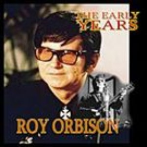 "Roy Orbison альбом ""The Big 'O'"" - The Early Years"