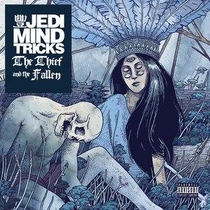 Jedi Mind Tricks альбом The Thief and the Fallen
