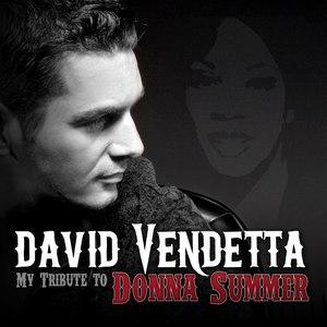 David Vendetta альбом My Tribute to Donna Summer