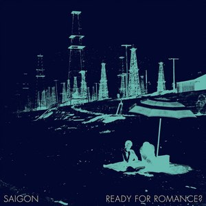 Saigon альбом Ready for Romance?