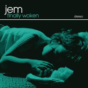 Jem альбом Finally Woken