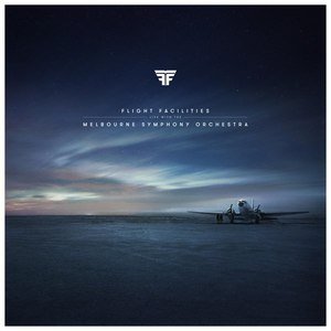Flight Facilities альбом Live with the Melbourne Symphony Orchestra