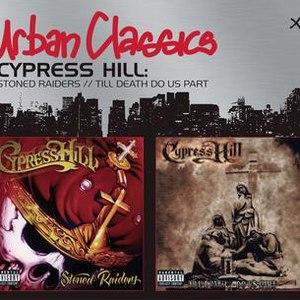 Cypress Hill альбом Stoned Raiders/Til Death Do Us Part