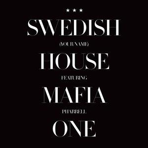 Swedish House Mafia альбом One (Your Name) [feat. Pharrell]