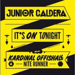 Junior Caldera альбом It's On Tonight
