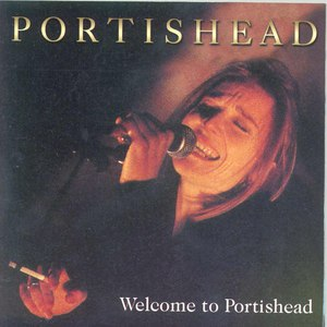 Portishead альбом Welcome to Portishead