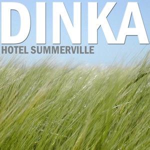 Dinka альбом Hotel Summerville