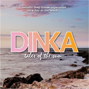 Dinka альбом Tales of the Sun (Deluxe Version)
