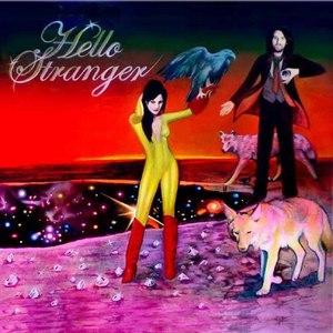 Hello Stranger альбом Hello Stranger