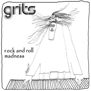 Grits альбом Rock and Roll Madness