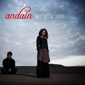Andain альбом Turn Up the Sound