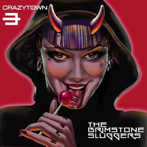 Crazy Town альбом The Brimstone Sluggers