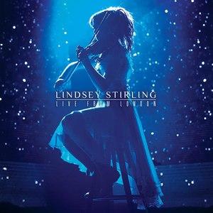 Lindsey Stirling альбом Live from London