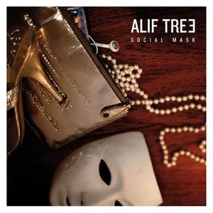 Alif Tree альбом Social Mask