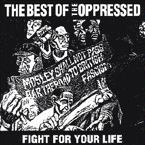 The Oppressed альбом Fight for Your Life: The Best of the Oppressed