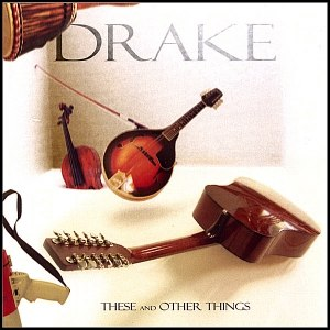 Drake альбом These and Other Things