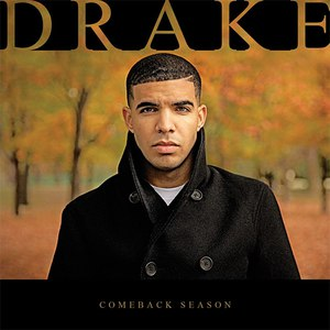 Drake альбом Comeback Season