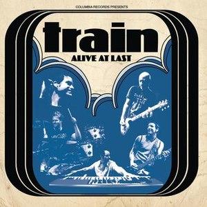 Train альбом Alive at Last