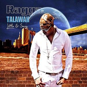 RaGGa альбом Talawah: Little & Sexy