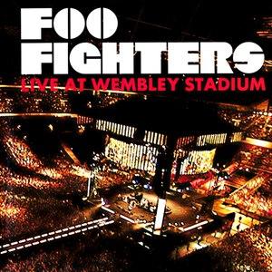 Foo Fighters альбом Live At Wembley Stadium