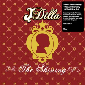 J Dilla альбом The Shining - The 10th Anniversary Collection