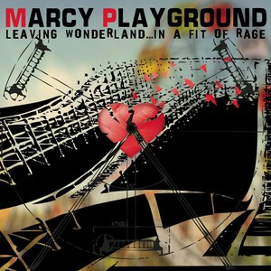 Marcy Playground альбом Leaving Wonderland...in a fit of rage