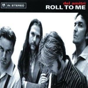 Del Amitri альбом Roll To Me