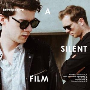 A Silent Film альбом Retrospective