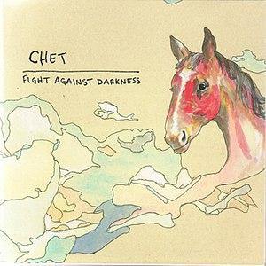 Chet альбом Fight Against Darkness