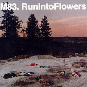 M83 альбом Run Into Flowers
