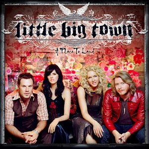 Little Big Town альбом A Place To Land