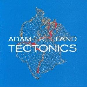 Adam Freeland альбом Tectonics