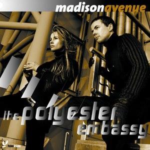 Madison Avenue альбом The Polyester Embassy
