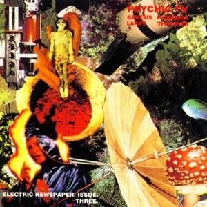 Psychic TV альбом Electric Newspaper Issue Three