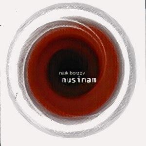 Найк Борзов альбом Nusinam