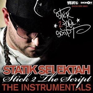 Statik Selektah альбом Stick 2 The Script - The Instrumentals