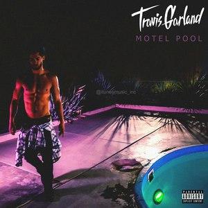 Travis Garland альбом Motel Pool (B-Sides) - EP