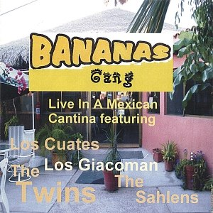 The Twins альбом Bananas Gang Live In A Mexican Cantina