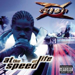 Xzibit альбом At The Speed Of Life