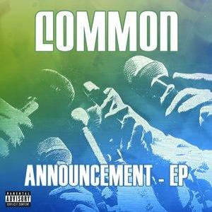 Common альбом Announcement - EP