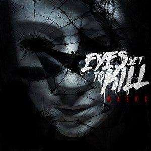 eyes set to kill альбом Masks