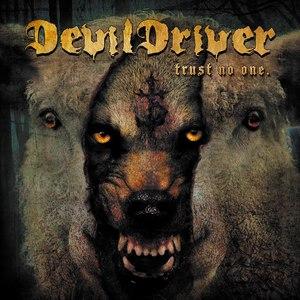 DevilDriver альбом Trust No One