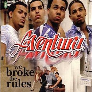 Aventura альбом We Broke The Rules