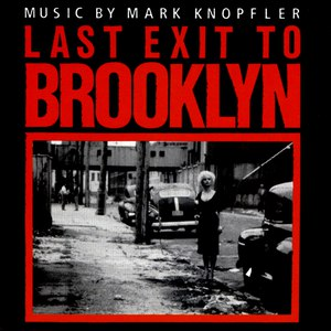Mark Knopfler альбом Last Exit To Brooklyn