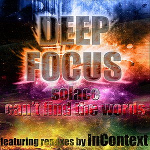 Deep Focus альбом Can't Find The Words / Solace